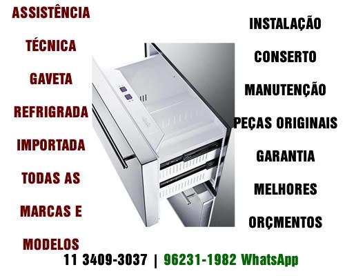 Assistência Técnica Gaveta Refrigerada Importada